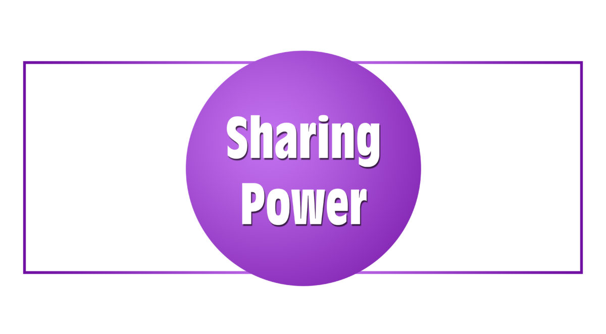 Sharing Power (v. Empowering)