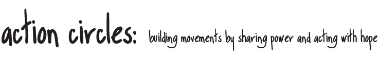 Tag line - building movements by sharing power and acting with hope